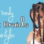 Easy Box Braids for Busy Dark Women | Poetic Justice Braids |