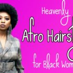 Make No More Mistakes Choosing Afro Hairstyles