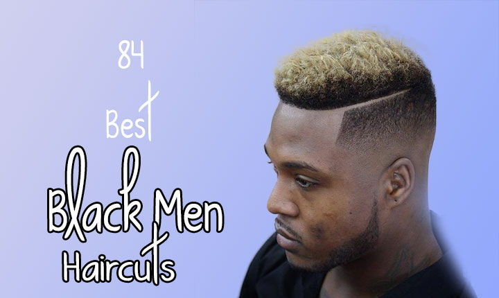 84 Pictures that will Change Your Idea about Black Men Haircuts