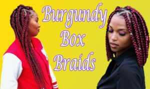 [Pictures] Master Collection of 52 BURGUNDY BOX BRAIDS
