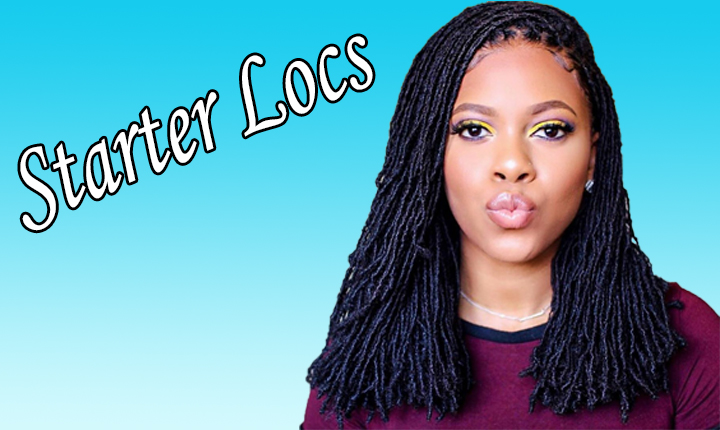 Everything about Starter Locs, Designs, Styles and Methods