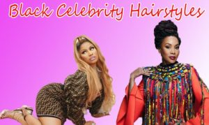 The Untapped Gold Mine Of Black Celebrity Hairstyles