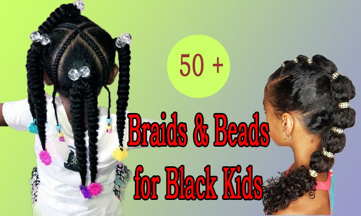 Grand Collection of Braids with Beads for Little Girls